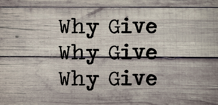Why Give?